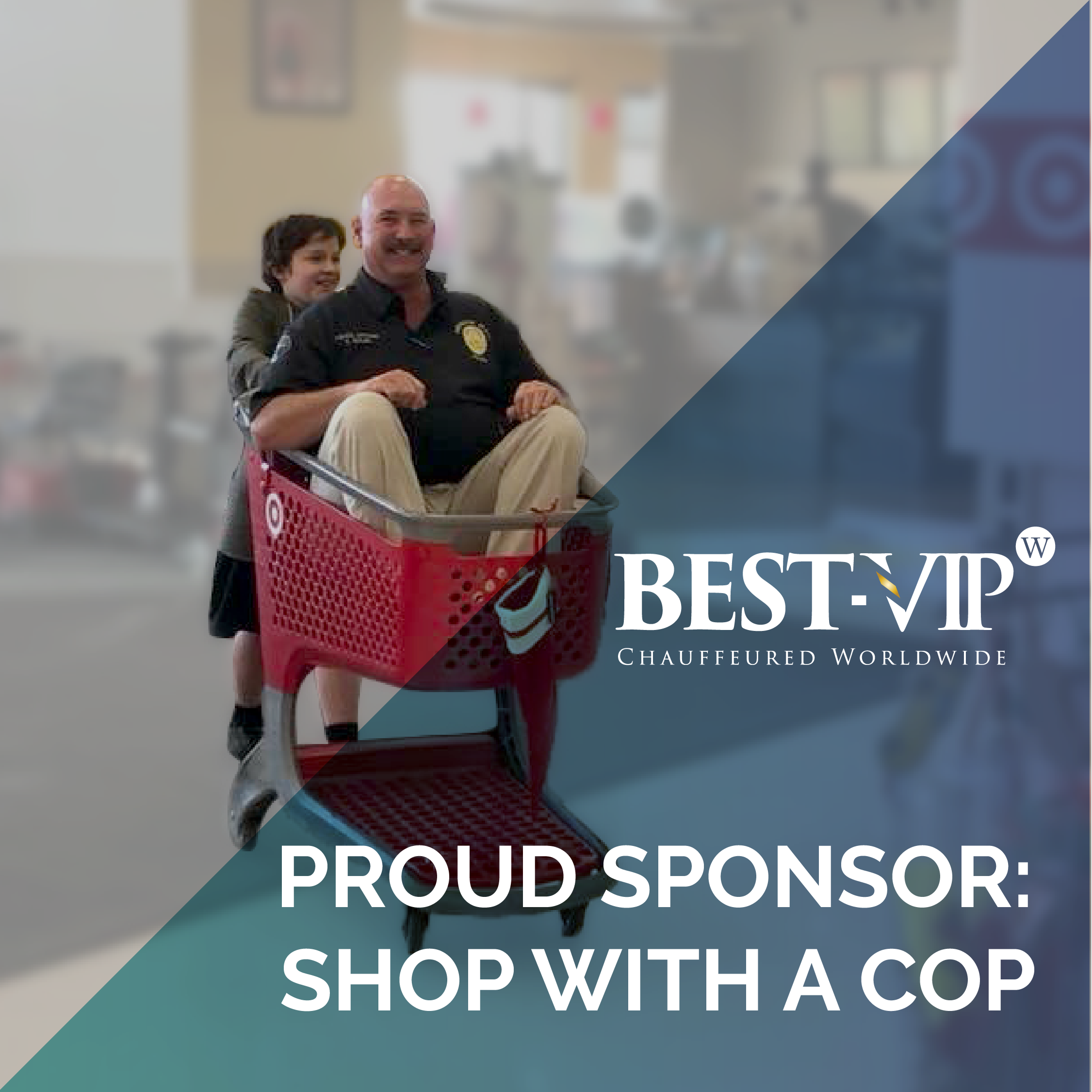 BEST-VIP supports Shop with a Cop event with transportation services