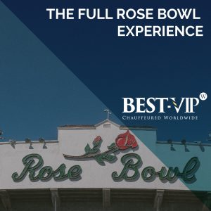 Best-VIP, Rose Bowl, Pasadena